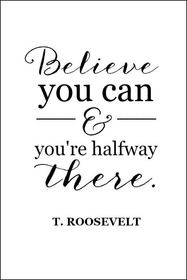 T.Roosevelt, believe.jpg