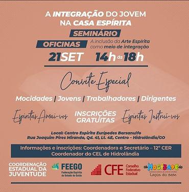 Seminário - Hidroândia Goiás, A Integração do Jovem na Casa Espírita