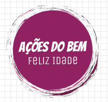 Açoes_do_Bem_Feliz_Idade.PNG