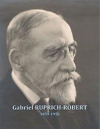 Gabriel Ruprich-Robert (1859-1953) par Xavier Gille