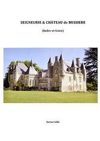Seigneurie et château de Bussière par Xavier Gille