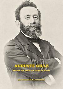 Auguste Gille Soldat du Génie au Siège deParis (1870-71), source X Gille