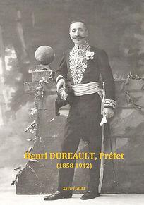 Henri Duréault, Préfet (1858-1942) par Xavier Gille