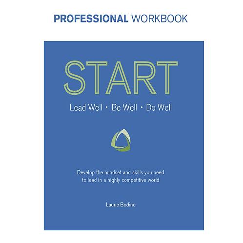 START Leadership: Professional Workbook