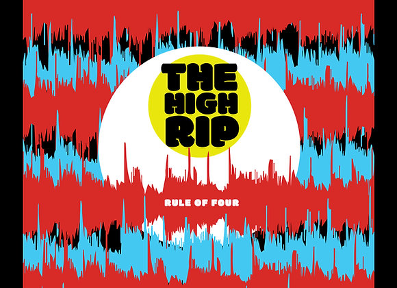 The High Rip - Rule Of 4