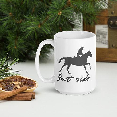 Just Ride Mug 15 oz.