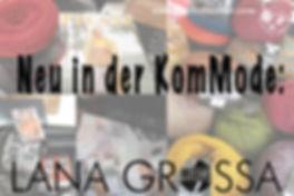 Lana Grossa Wolle in der KomMode in Olpe Bergisch Gladbach und Nümbrecht