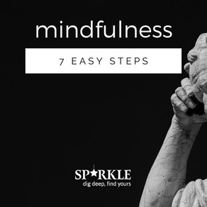 SPARKLE's 7 steps to Mindfulness