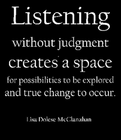 Listening creates space for change