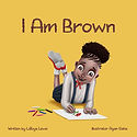 I am brown cover.jpg