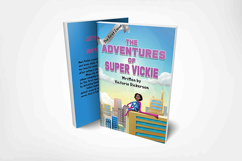 The Adventures of Super Vickie:  The First Issue