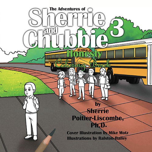 The Adventures of Sherrie and Chubbie: Honesty Coloring Book