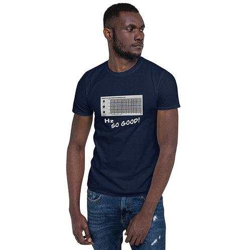Hz so good t-shirt