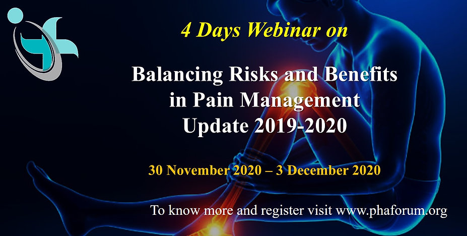 Balancing Risks and Benefits in Pain Management - Update 2019-2020