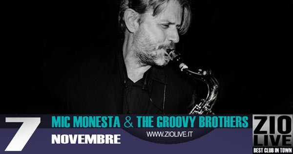 Mic Monesta & The Groovy Brothers