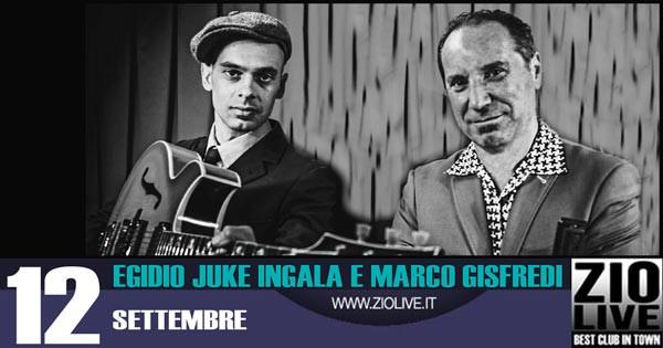 Egidio Juke Ingala e Marco Gisfredii