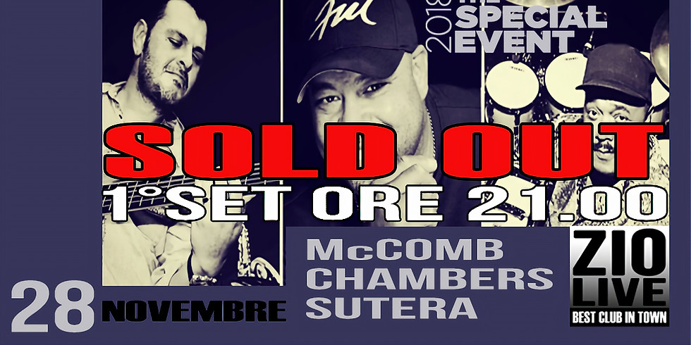 McComb-Chambers-Sutera SOLD OUT - PRIMO SET ORE 21.00