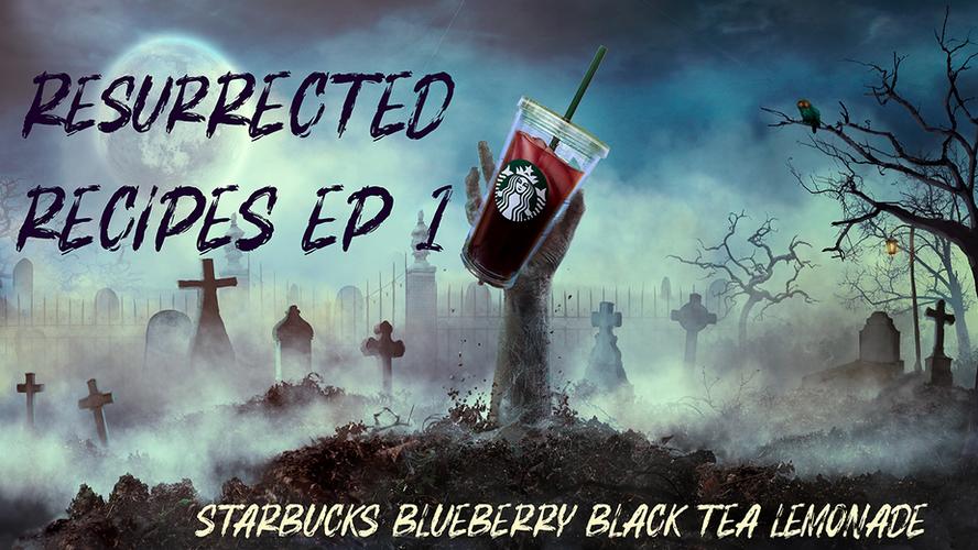 Resurrected Recipes Ep. 1: Starbucks Blueberry Black Tea Lemonade