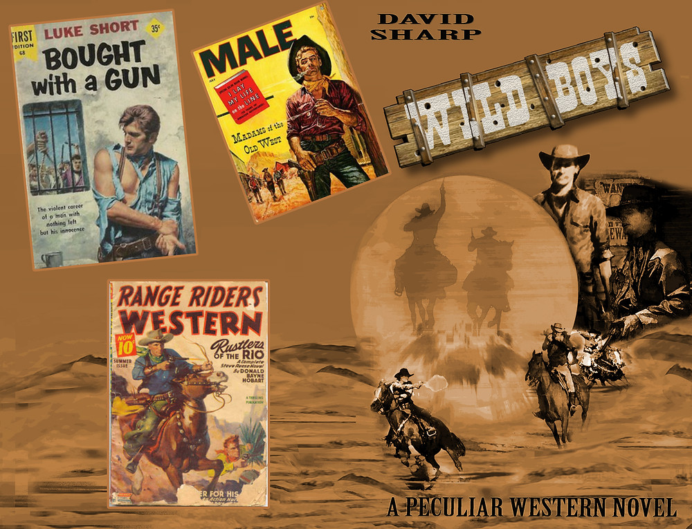 Wild Boys pulp western influences!