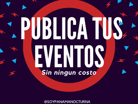 ¡Publica tus eventos gratis aqui!