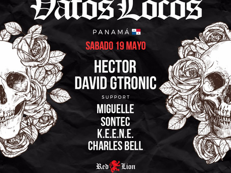 Vatos Locos | 19 Mayo