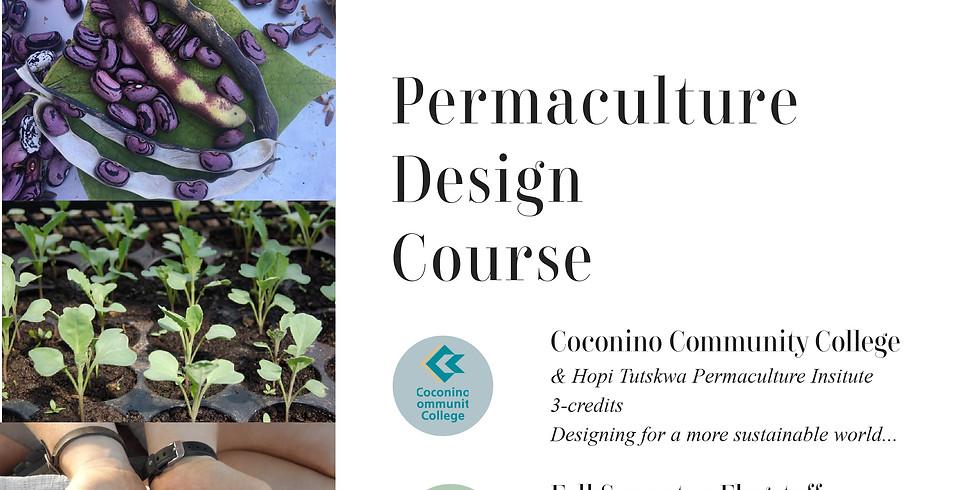 Permaculture Design Course: Fall Course      August 26-December 9, 2021             Thursday classes - 2:30pm-5:15pm
