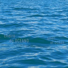 cheiro Oceano   smell Ocean