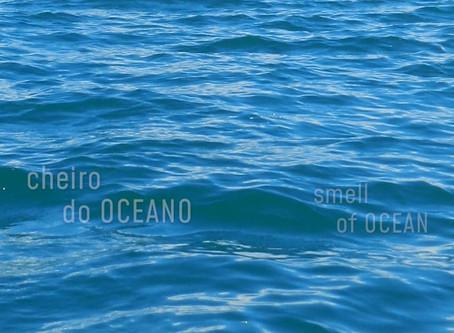 cheiro Oceano | smell Ocean