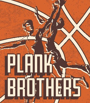"""Introducing """"Plank Brothers,"""" A basketball novella from Eric L.Taylor"""