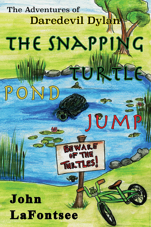 The Adventures of Daredevil Dylan: The Snapping Turtle Pond Jump