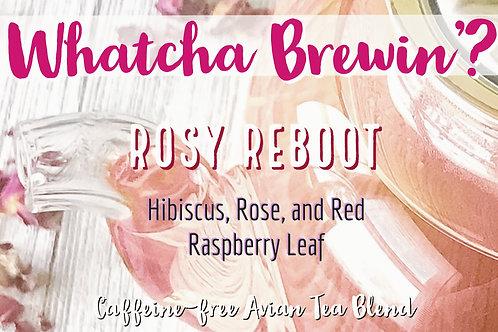 Rosy Reboot - Avian Tea