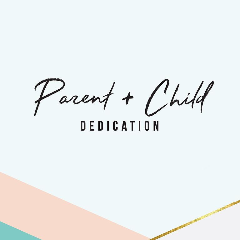 Parent & Child Dedication