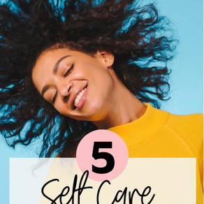 Five Self-Care Ideas for Busy Moms