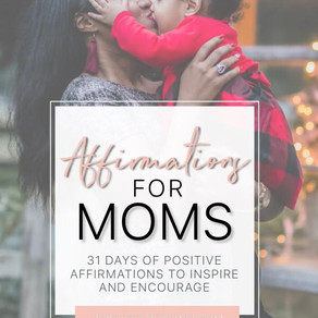 31 Daily Affirmations for Moms