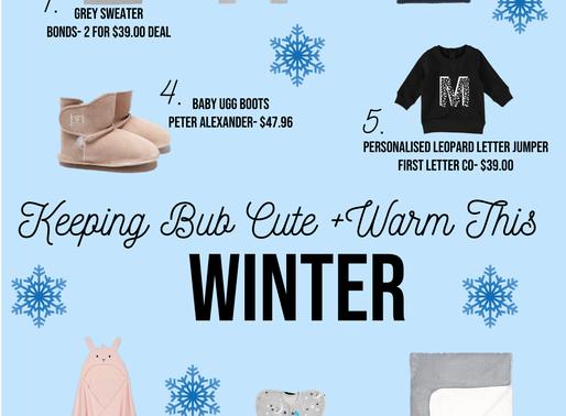 Keeping Bub Cute & Warm this Winter
