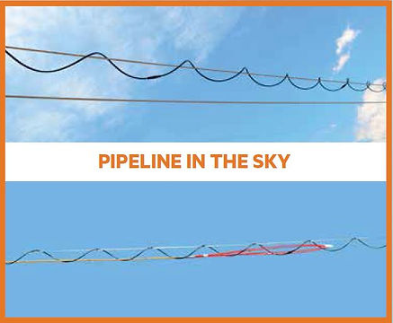 Pipeline in the Sky, Open Air Conduit