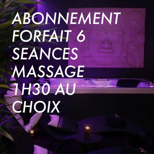 ABONNEMENT FORFAIT 6 SEANCES MASSAGE 1H30 AU CHOIX