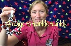 NEW! 4 ways to twinkle twinkle