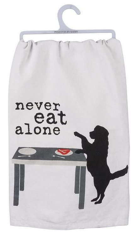 Dish Towel - NEVER EAT ALONE
