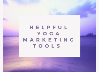 Four Important Marketing Tools for Yoga Teachers.