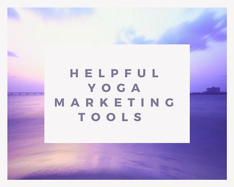 Four Important Marketing Tools for Yoga Teachers.