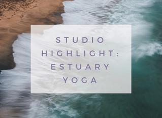 Studio Highlight: Estuary Yoga