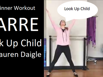 3-Minute Barre Workout | Look Up Child by Lauren Daigle