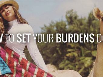 How to Set Your Burdens Down