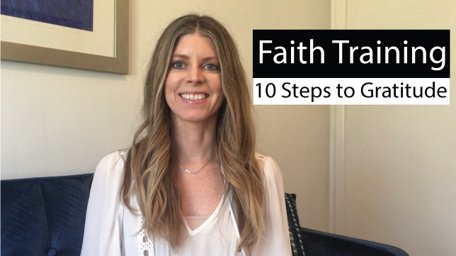 Faith Training: 10 Steps to Gratitude