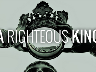 A Righteous King