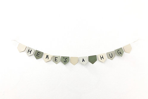 HERE'S A HUG Banner - 100% of profit to the organization of your choice.
