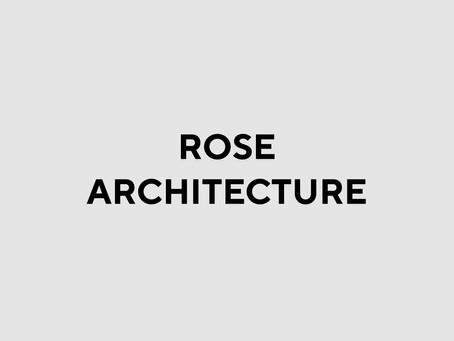 ROSE ARCHITECTURE
