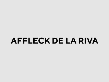 AFFLECK DE LA RIVA