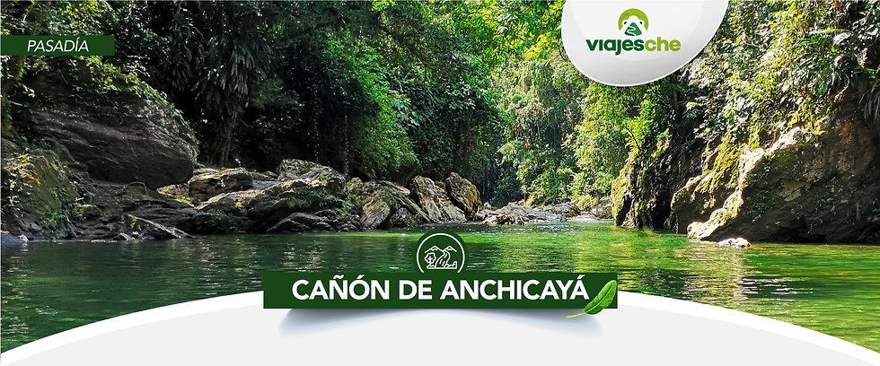 Viajes Che-Cañón-Anchicayá-Valle del